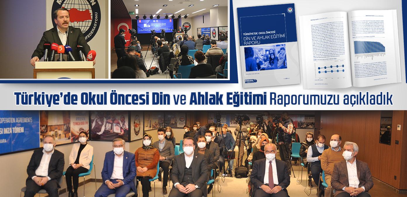 'Türkiye'de Okul Öncesi Din ve Ahlak Eğitimi' Raporumuzu açıkladık